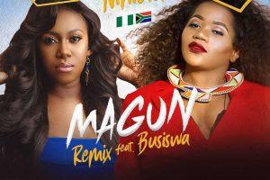 Niniola, Busiswa - Magun (Remix)
