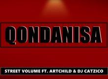 Street Volume feat. ArtChild & Catzico - Qondanisa