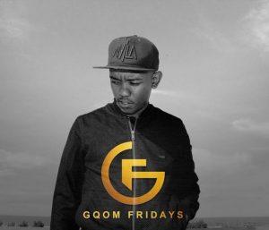 GqomFridays Mix Vol.73 (Mixed By Dj Athie)