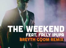 Kaysha feat. Fally Ipupa - The weekend (Breyth Gqom Remix)