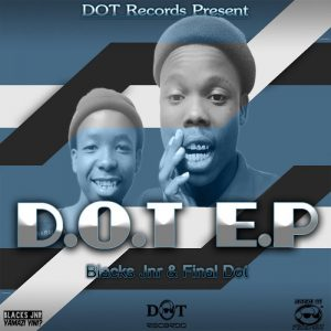 Black Jnr & Final Dot - D.O.T EP