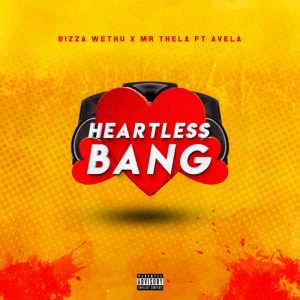 Ubiza Wethu feat. Mr Thela & Avela - Heartless Bang