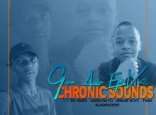Chronic Sound - Gqom Action EP Vol.2 - mp3 download gqom music, gqom music 2018, new gqom songs, south africa gqom music.