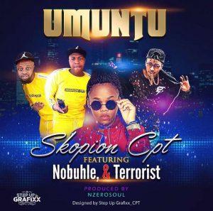 Skopion Cpt feat. Nobuhle & Terrorist - Umuntu